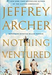 Nothing Ventured Book by Jeffrey Archer