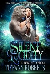 Silent Lucidity (The Infinite City, #1) Pdf Book