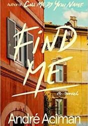 Find Me Book by André Aciman