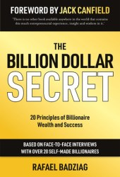 The Billion Dollar Secret: 20 Principles of Billionaire Wealth and Success Pdf Book