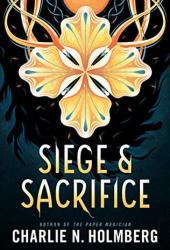Siege and Sacrifice (Numina #3) Book Pdf