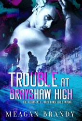 Trouble at Brayshaw High (Brayshaw, #2) Book Pdf