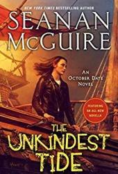 The Unkindest Tide (October Daye, #13) Pdf Book