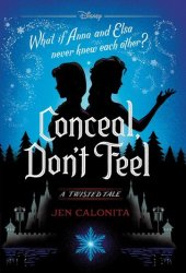Conceal, Don't Feel Pdf Book