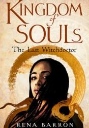 Kingdom of Souls (Kingdom of Souls, #1) Book by Rena Barron