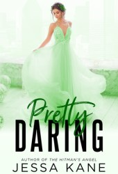 Pretty Daring (Rags to Riches, #5) Pdf Book