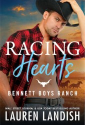 Racing Hearts (Bennett Boys Ranch, #3) Book Pdf