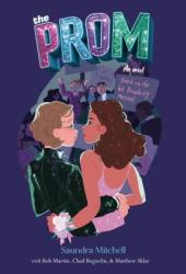 The Prom: A Novel Based on the Hit Broadway Musical Pdf Book