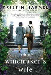 The Winemaker's Wife Pdf Book