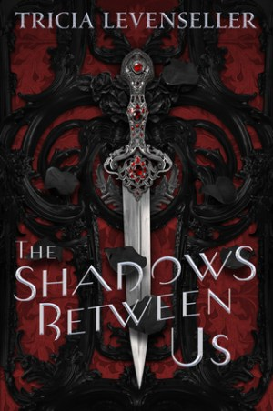 Single Sundays: The Shadows Between Us by Tricia Levenseller