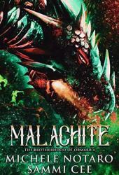 Malachite (The Brotherhood of Ormarr, #4) Pdf Book