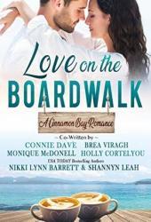 Love on the Boardwalk (Cinnamon Bay, #1) Book Pdf