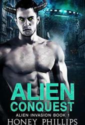 Alien Conquest (Alien Invasion, #1) Pdf Book