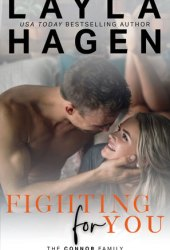 Fighting For You (The Connor Family, #5)