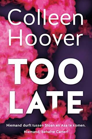 Recensie: Colleen Hoover – Too Late