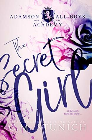 Recensie: The secret gril ( Adamson All boys academy #1 )van C.M. Stunich