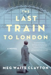 The Last Train to London Pdf Book