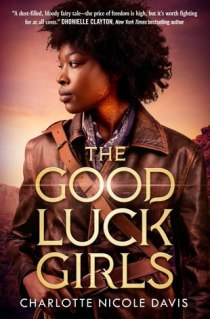 The Good Luck Girls (The Good Luck Girls, #1)