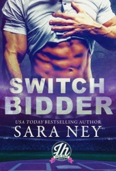 Switch Bidder (Jock Hard #2.5) Book Pdf