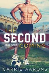 The Second Coming (Rogue Academy #1) Book Pdf