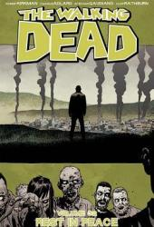 The Walking Dead, Vol. 32: Rest In Peace Book Pdf