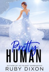 Pretty Human (Rags to Riches, #4) Pdf Book