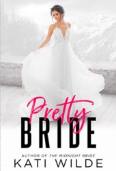 Pretty Bride (Rags to Riches #3; The Dead Lands #2) Pdf Book