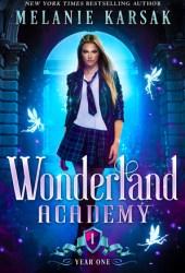 Wonderland Academy: Year One Pdf Book