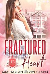 Fractured Heart (LUV Academy #1) Book Pdf