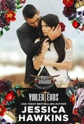 Violent Ends (White Monarch, #2) Pdf Book
