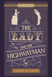 The Lady and the Highwayman Pdf Book