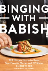 Binging with Babish: 100 Recipes Recreated from Your Favorite Movies and TV Shows Pdf Book
