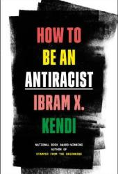 How to Be an Antiracist Pdf Book