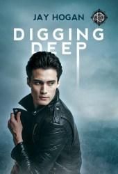 Digging Deep (Digging Deep, #1) Pdf Book