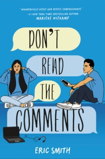 On Tour: Don't Read The Comments by Eric Smith