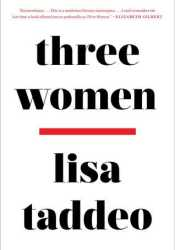 Three Women Book by Lisa Taddeo