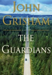 The Guardians Book by John Grisham
