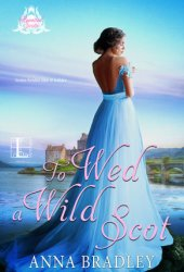 To Wed a Wild Scot (Besotted Scots, #2) Pdf Book