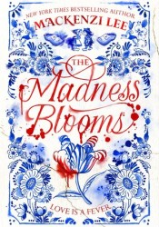 The Madness Blooms Pdf Book