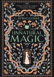 Unnatural Magic Book by C.M. Waggoner