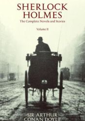 Sherlock Holmes: The Complete Novels and Stories, Volume II Pdf Book