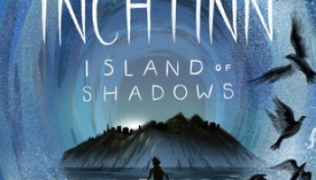 Inchtinn: Island of Shadows –  Danny Weston