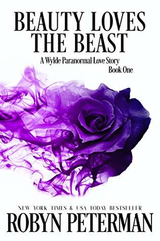Beauty Loves the Beast  (Wylde Paranormal Love #1)