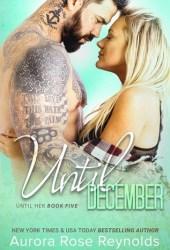 Until December (Until Her/Him, #8) Book Pdf
