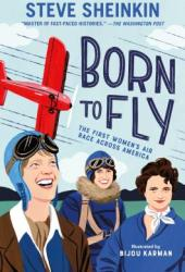 Born to Fly: The First Women's Air Race Across America Pdf Book