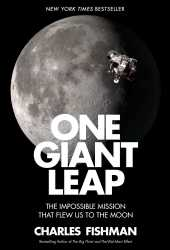 One Giant Leap: The Impossible Mission That Flew Us to the Moon Pdf Book