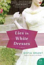 Lies in White Dresses: A Novel Pdf Book