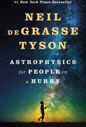 Astrophysics for People in a Hurry Pdf Book