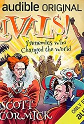 Rivals! Frenemies Who Changed the World (Rivals!, #1) Book Pdf