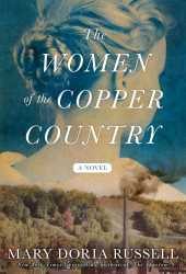 The Women of the Copper Country Pdf Book